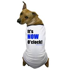 Its Now OClock (Blue) Dog T-Shirt