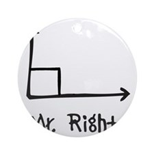 Mr Right Round Ornament