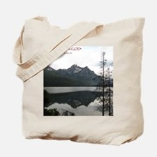 Be Still Sawtooth Mountains Tote Bag