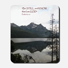 Be Still Sawtooth Mountains Mousepad