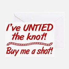 Untied The Knot Buy Me A Shot Greeting Card