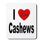 I Love Cashews Mousepad
