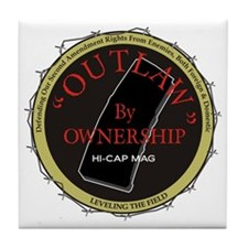 Outlaw By Ownership Tile Coaster