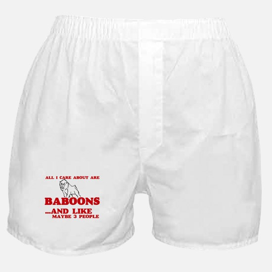 All I care about are Baboons Boxer Shorts