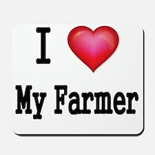 I LOVE MY FARMER Mousepad