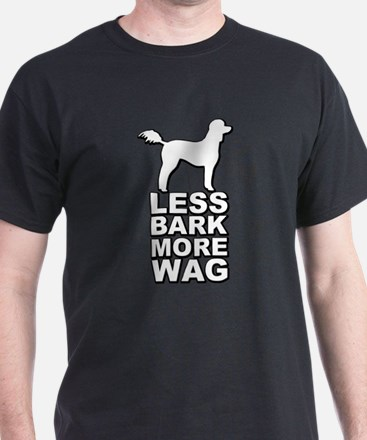 Less Bark More Wag T-Shirt