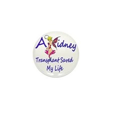 A Kidney Transplant saved my Life Fair Mini Button