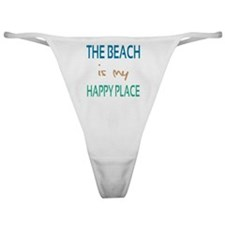 The Beach Is My Happy Place Classic Thong