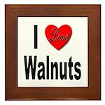 I Love Walnuts Framed Tile