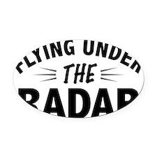 Flying Under the Radar Oval Car Magnet