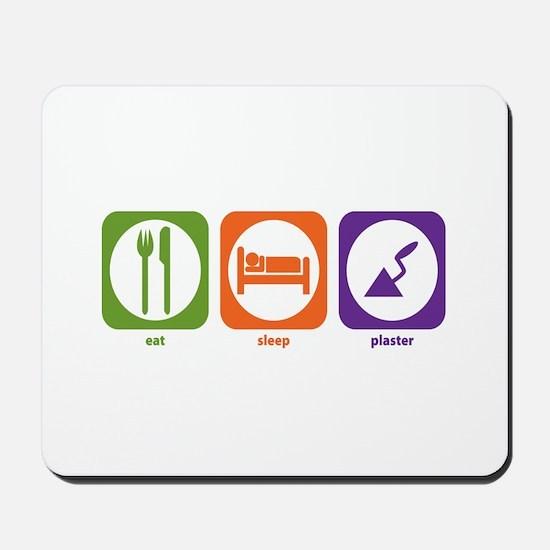 Eat Sleep Plaster Mousepad