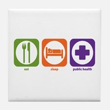 Eat Sleep Public Health Tile Coaster