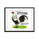 Got Attitude? Framed Panel Print