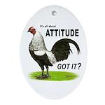 Got Attitude? Oval Ornament