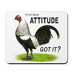 Got Attitude? Mousepad