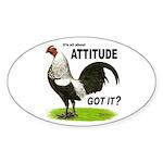 Got Attitude? Oval Sticker