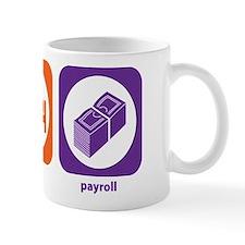 Eat Sleep Payroll Mug