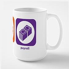 Eat Sleep Payroll Large Mug