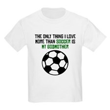 Soccer Godmother T-Shirt