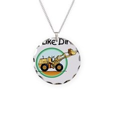 I Like Dirt Necklace Circle Charm