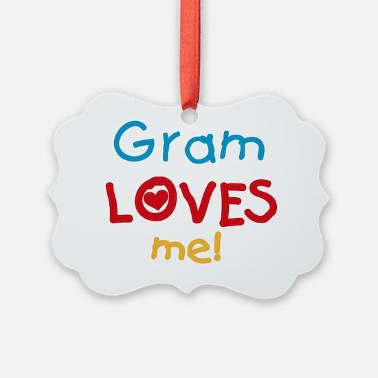 Gram Loves Me Ornament
