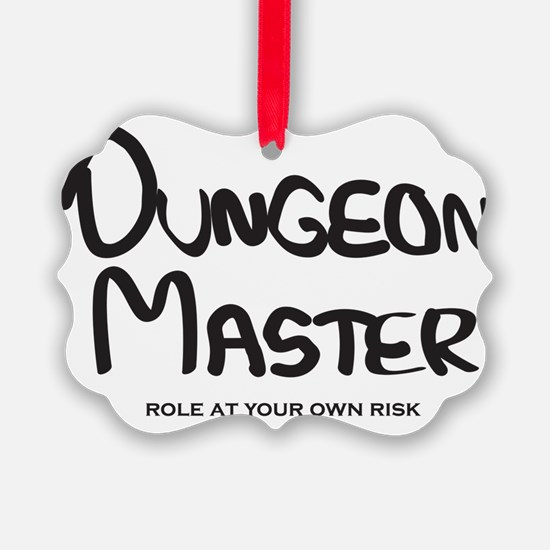 Dungeon Master - Role At Your Own Ornament