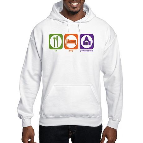 Eat Sleep Political Science Hooded Sweatshirt