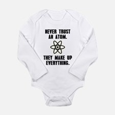 Never Trust an Atom Long Sleeve Infant Bodysuit