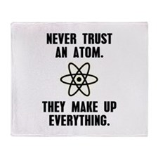 Never Trust an Atom Throw Blanket