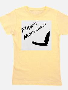 Flippin Marvellous! Girl's Tee