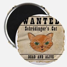WANTED: Schrodingers Cat Magnet
