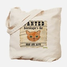 WANTED: Schrodingers Cat Tote Bag