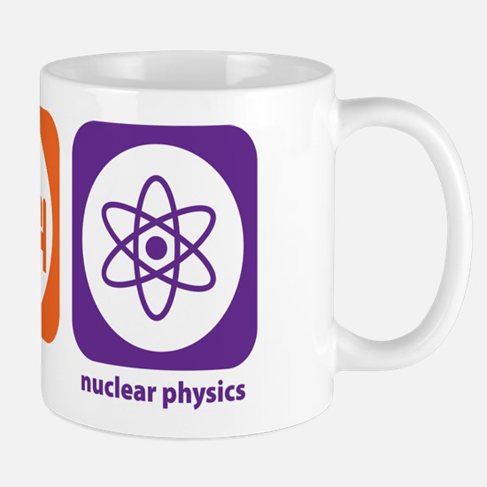 Eat Sleep Nuclear Physics Mug