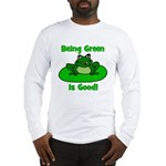 Being Green Frog Long Sleeve T-Shirt