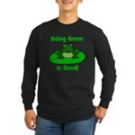 Being Green Frog Long Sleeve Dark T-Shirt