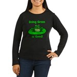 Being Green Frog Women's Long Sleeve Dark T-Shirt