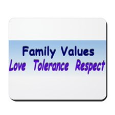 Family Values by MMS Mousepad