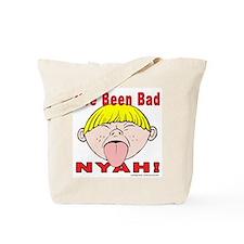 Nyah Bad Boy! Tote Bag