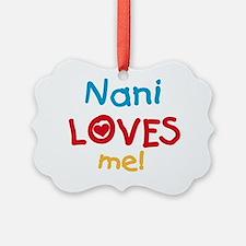 Nani Loves Me Ornament