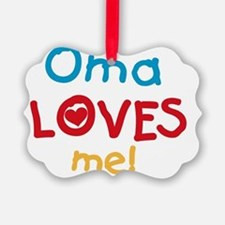 Oma Loves Me Ornament