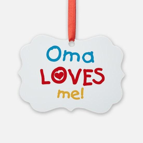 Oma Loves Me Ornament