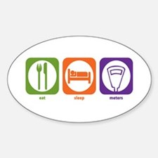 Eat Sleep Meters Oval Decal