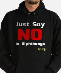Just Say NO to Diphthongs Hoodie (dark)