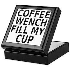 Coffee wench fill my cup Keepsake Box