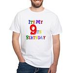 9th Birthday White T-Shirt