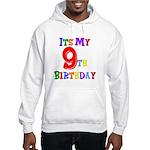 9th Birthday Hooded Sweatshirt