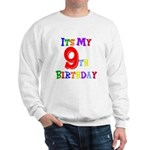 9th Birthday Sweatshirt