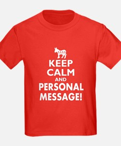 Personalized Democrat Keep Calm and Carry On T