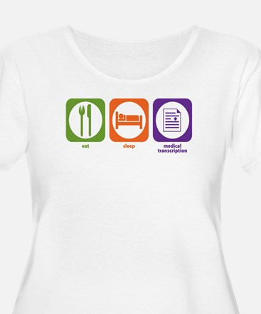Eat Sleep Medical Transcription T-Shirt