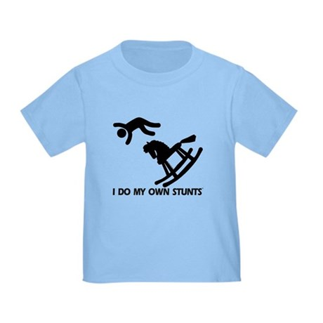Rocking Horse, My Own Stunts Toddler T-Shir